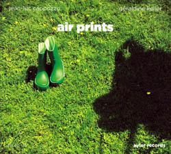 Cappozzo, Jean-Luc & Geraldine Keller: Air Prints (Ayler)