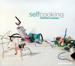 Metzger, Matthieu: SelfCooking <i>[Used Item]</i>