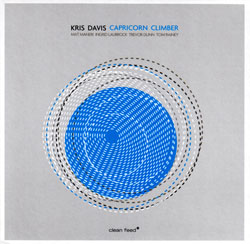 Davis, Kris (Maneri / Laubrock / Dunn / Rainey): Capricorn Climber (Clean Feed)