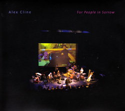 Cline, Alex: For People in Sorrow [CD / DVD]