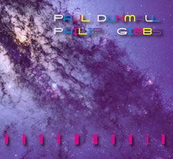 Dunmall, Paul / Philip Gibbs: Dreamworld