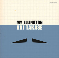 Takase, Aki: My Ellington