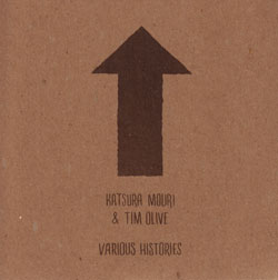 Katsura Mouri and Tim Olive: Various Histories (845 Audio)