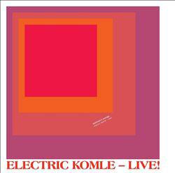 Bushman's Revenge: Electric Komle - Live! [VINYL LP + CD]