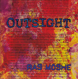 Moshe, Ras: Outsight (Straw2Gold)
