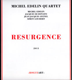 Edelin, Michel Quartet: Resurgence (RogueArt)