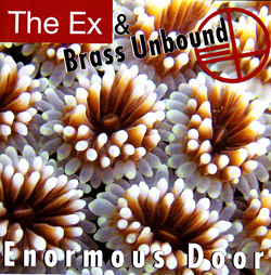 Ex, The & Brass Unbound: Enormous Door (Fishtank/Konkurrent)