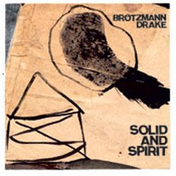 Brotzmann, Peter / Hamid Drake: Solid & Spirit [VINYL 2 LPs] (Nero's Neptune)