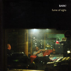 BARK!: Fume of Sighs