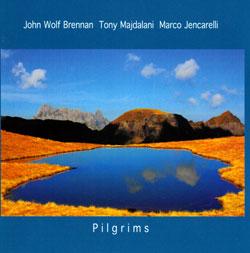 Brennan, John Wolf / Tony Majdalani / Marco Jencarelli: Pilgrims (Leo)