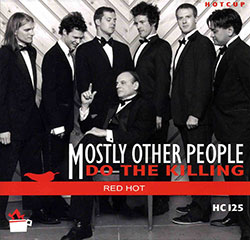 Mostly Other People Do the Killing: Red Hot (Hot Cup Records)