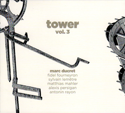 Ducret, Marc: Tower, Vol. 3 (Ayler)