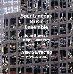 Spontaneous Music Ensemble: New Surfacing (1978/92) (Emanem)