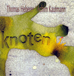 Heberer, Thomas / Achim Kaufmann : Knoten (Red Toucan)