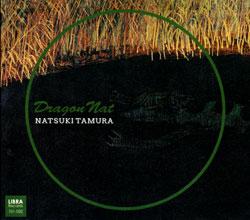 Tamura, Natsuki: Dragon Nat <i>[Used Item]</i> (Libra)