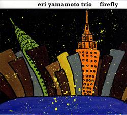 Yamamoto, Eri Trio: Firefly (Aum Fidelity)