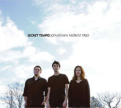 Moritz, Jonathan Trio: Secret Tempo (Hot Cup Records)