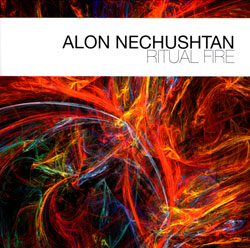 Nechustan, Alon: Ritual Fire (Between the lines)