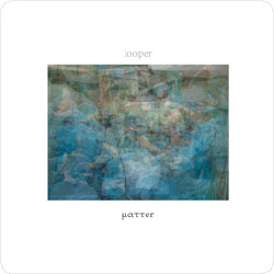 Looper (Nikos Veliotis / Ingar Zach / Martin Kuchen): Matter [VINYL] (Monotype)