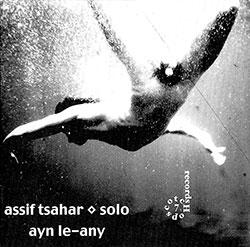 Tsahar, Assif: ayn le-any