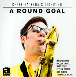 Jackson, Keefe Likely So: A Round Goal (Delmark)