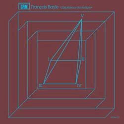 Bayle, Francois: L'Experience Acoustique [VINYL 3 LPs] (Recollection GRM)