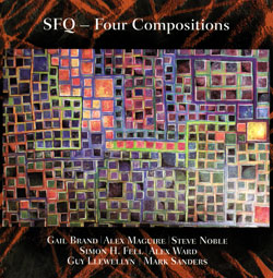 SFQ (Simon Fell Quartet): Four Compositions [2 CDs]