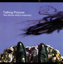 Talking Pictures: The Mirror with a Memory