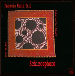 Houle, Francois Trio: Schizosphere (Red Toucan)