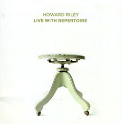 Riley, Howard: Live With Repertoire (NoBusiness)