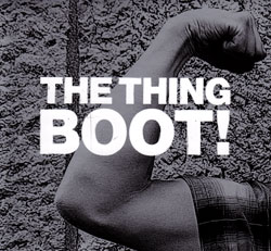 Thing, The: Boot! [VINYL] (The Thing Records)