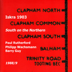 ISKRA 1903: South on the Northern (1988/9) [2 CDs] (Emanem)
