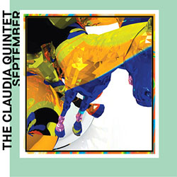 Claudia Quintet, The: September