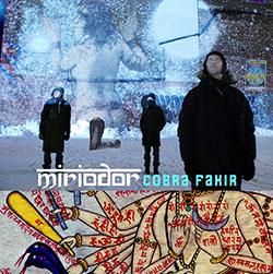 Miriodor: Cobra Fakir (Cuneiform)