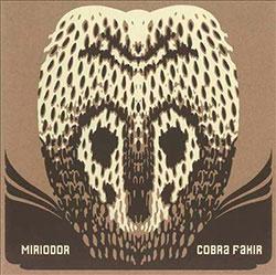 Miriodor: Cobra Fakir [VINYL]