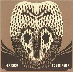 Miriodor: Cobra Fakir [VINYL] (Cuneiform)