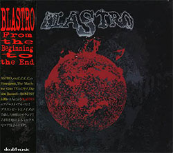 BLASTRO: From the Beginning to the End