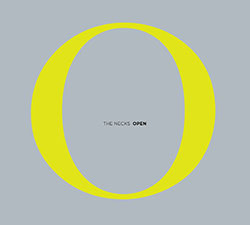 Necks, The: Open (Northern Spy)