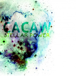 CACAW: Stellar Power [VINYL] (Skirl)