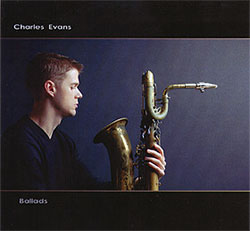 Evans, Charles: Ballads (Hot Cup Records)