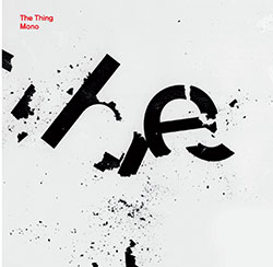 Thing, The: Mono [VINYL 2 LPs] (The Thing Records)