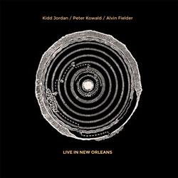 Jordan, Kidd / Peter Kowald / Alvin Fielder: Live In New Orleans [VINYL 2 LPs]