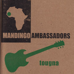 Mandingo Ambassadors: Tougna (Engine)
