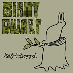 Giant Dwarf: Rabbitwood