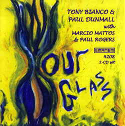 Bianco, Tony & Paul Dunmall: Hour Glass [2 CDs] (Emanem)
