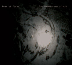 Fear of Faces: The Mismeasure of Man (Saturn Musikk)