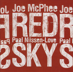 McPhee, Joe / Paal Nilssen-Love: Red Sky (PNL)