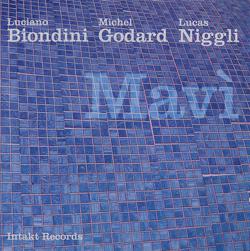 Biondini / Godard / Niggli: Mavi