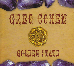 Cohen, Greg: Golden State (Relative Pitch)