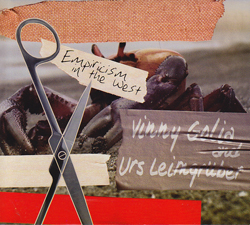 Golia, Vinny & Urs Leimgruber: Empiricism in the West